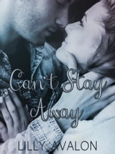 Can't Stay Away: A Stepbrother Romance ebook by Lilly Avalon