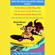 Nate the Great Collected Stories: Volume 2 - Nate the Great and the Phony Clue; Nate the Great and the Missing Key; Nate the Great and the Snowy Trail; Nate the Great and the Crunchy Christmas 有聲書 by Marjorie Weinman Sharmat