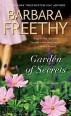 Garden of Secrets ebook by Barbara Freethy