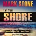 Far From Shore audiobook by Mark Stone