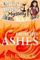 From the Ashes ebook by K.J. Emrick