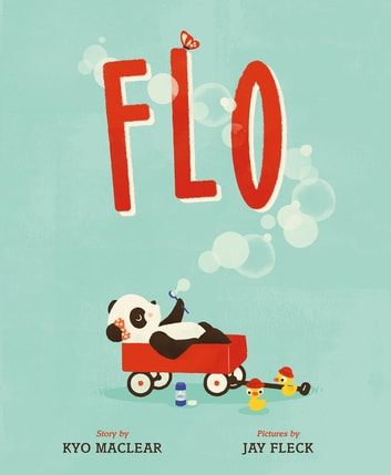 Flo - A Picture Book ebook by Kyo Maclear
