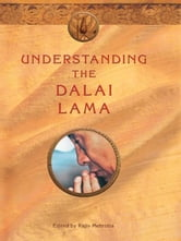 Understanding The Dalai Lama ebook by Rajiv Mehrotra