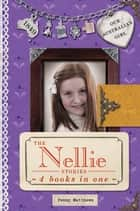 The Nellie Stories ebook by Penny Matthews