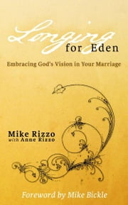 Longing For Eden ebook by Mike Rizzo