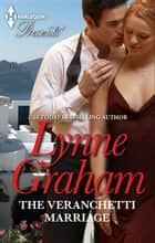 The Veranchetti Marriage 電子書籍 by Lynne Graham