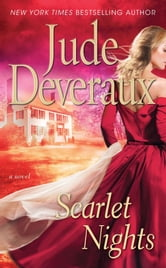 Scarlet Nights - An Edilean Novel ebook by Jude Deveraux