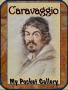 Caravaggio ebook by Daniel Coenn