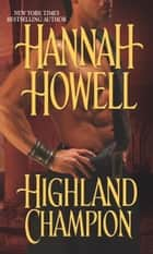 Highland Champion ekitaplar by Hannah Howell