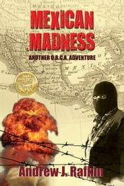Mexican Madness ebook by Andrew J. Rafkin