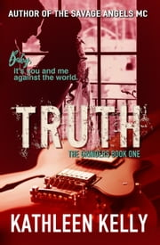 Truth - The Grinders Book #1 ebook by Kathleen Kelly