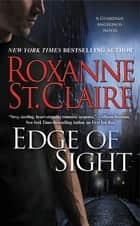 Edge of Sight ebook by Roxanne St. Claire