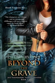 Beyond the Grave ebook by Lina Gardiner