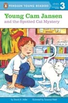 Young Cam Jansen and the Spotted Cat Mystery eBook by David A. Adler, Susanna Natti, Audra Pagano