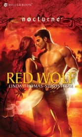 Red Wolf (Mills & Boon Nocturne) (Wolf Moons, Book 1) ebook by Linda Thomas-Sundstrom