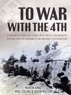 To War with the 4th ebook by Martin King, Jason Nulton, Mike Collins