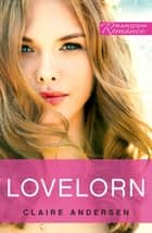 Lovelorn ebook by Claire Andersen