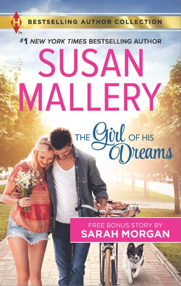 The Girl of His Dreams - A 2-in-1 Collection ebook by Susan Mallery,Sarah Morgan
