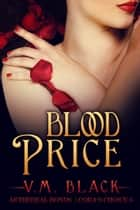 Blood Price - Cora's Choice 6 ebook by V. M. Black