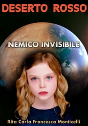 Deserto rosso: Nemico invisibile ebook by Kobo.Web.Store.Products.Fields.ContributorFieldViewModel