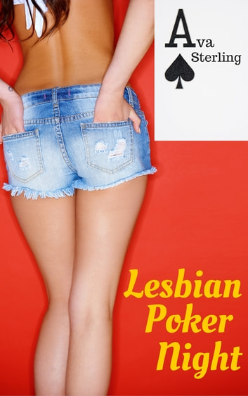 Lesbian Poker Night ebook by Ava Sterling