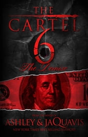 The Cartel 6: The Demise ebook by Ashley & JaQuavis,JaQuavis Coleman