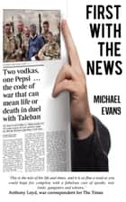 First with the News ebook by Michael Evans