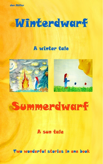 Winterdwarf - Summerdwarf ebook by Jan Müller