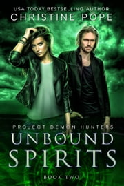 Unbound Spirits ebook by Christine Pope