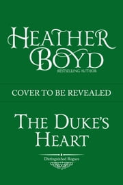 The Duke's Heart ebook by Heather Boyd