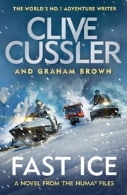Fast Ice ebook by Clive Cussler, Graham Brown