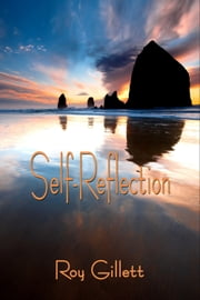 Self-Reflection ebook by Roy Gillett