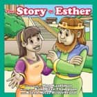 The Story of Esther ebook by MITZO THOMPSON, KIM