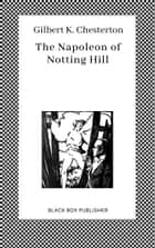The Napoleon of Notting Hill ebook by