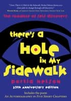 There's a Hole in My Sidewalk ebook by Portia Nelson