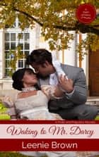 Waking to Mr. Darcy ebook by Leenie Brown