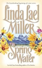 Springwater ebook by Linda Lael Miller