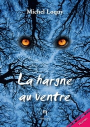 La hargne au ventre - Un roman noir ebook by Michel Loquy