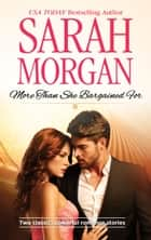 More than She Bargained For - An Anthology ebook by Sarah Morgan