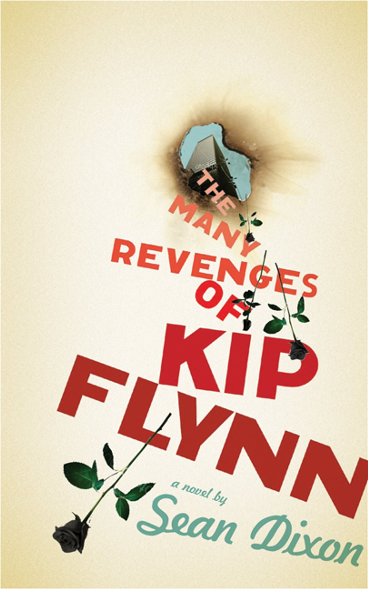 The Many Revenges Of Kip Flynn Ebook By Sean Dixon border=
