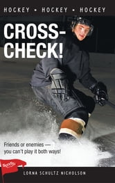 Cross-Check! ebook by Lorna Schultz Nicholson
