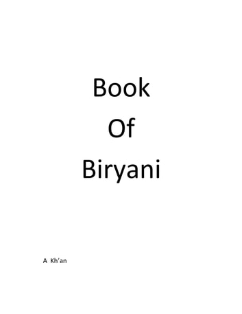 Book Of Biryani ebook by A Kh'an