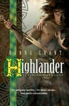 Highlander: el pergamino oculto ebook by Donna Grant