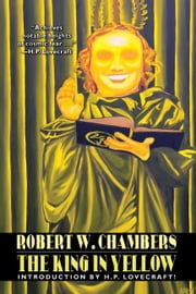 The King in Yellow ebook by Chambers, Robert W.