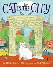 Cat in the City ebook by Julie Salamon,Jill Weber