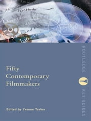 Fifty Contemporary Filmmakers ebook by Yvonne Tasker