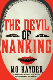 The Devil of Nanking - A Novel ebook by Mo Hayder