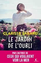 Le jardin de l'oubli ebook by