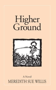 Higher Ground ebook by Meredith Sue Willis