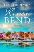 Riverbend ekitaplar by Tess Thompson